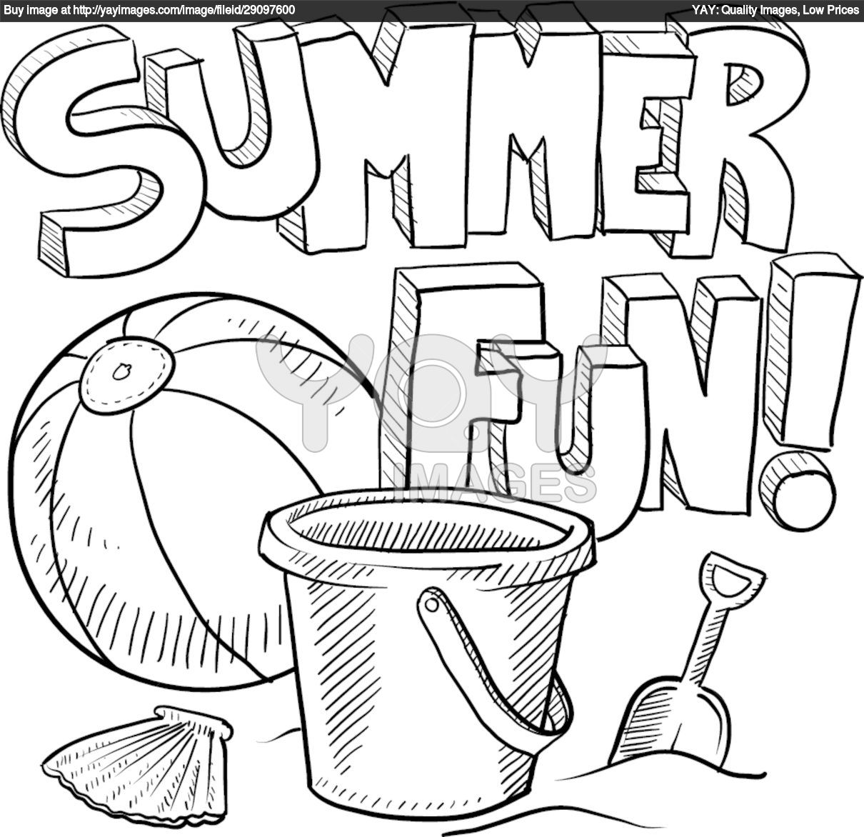 Summer is fun bucket beach ball and showel